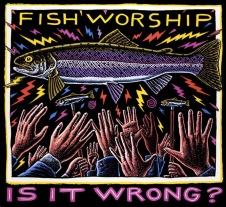 Fish Worship